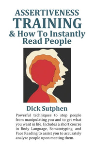 Assertiveness Training by Dick Sutphen