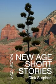New Age Short Stories by Dick Sutphen